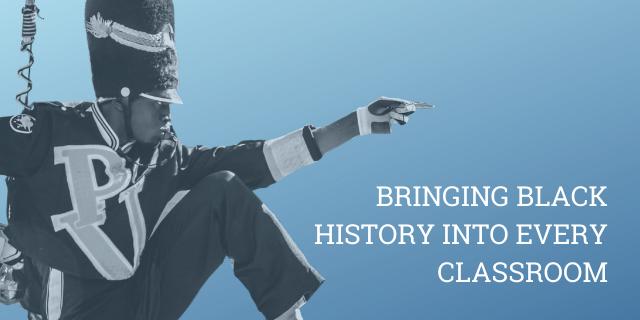 Bringing Black History into Every Classroom