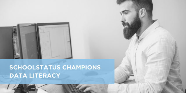 SchoolStatus Champions Data Literacy