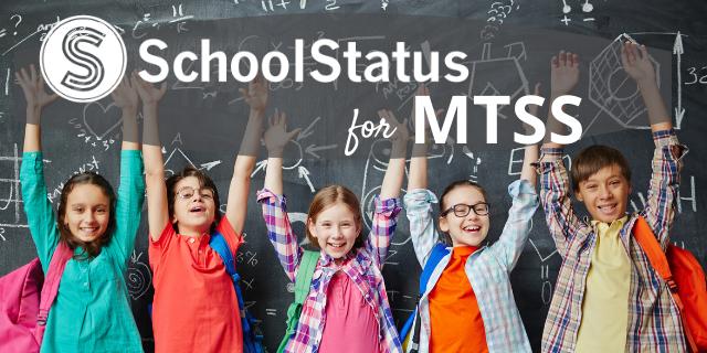 Using SchoolStatus for MTSS