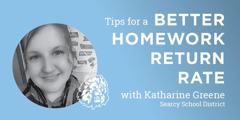 Tips for a Better Homework Return Rate