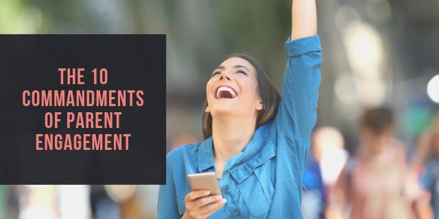 The 10 Commandments of Parent Engagement